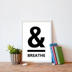 & Breathe