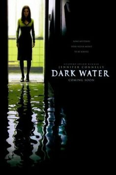 Dark Water is a 2005 American horror feature film directed by Walter Salles, starring Jennifer Connelly and Tim Roth. The film is a remake of the 2002 Japanese film of … Jennifer Connelly, Dougray Scott, Perla Haney-jardine, Top Movies, Scary Movies, Elisa Lam, Water Movie, Water Poster, About Time Movie