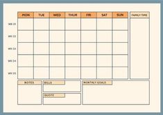 A weekly planner that includes spaces for filling in notes, bills, quotes, monthly goals and family time. Weekly Planner Template, Family Calendar, Organizing, Organization, Goal Quotes, Focus On Yourself, Planners, Notes, Bright