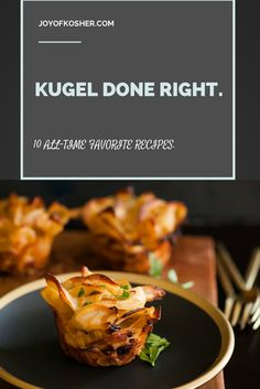 10 All-Time Favorite, Healthy, and Fancy Kugel Recipes | Joy of Kosher with Jamie Geller