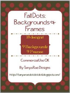 Fall Dots: Backgrounds & Frames (Commercial Use OK) 18 images for $1