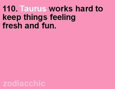 Taurus fact from ZodiacChic.