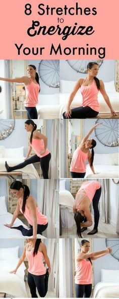 8 Stretches to energize your morning
