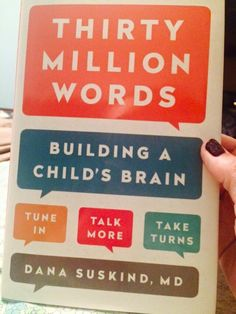 30 Million Words- Building a Child's Brain. I want to read this! Shared by fellow SLPs.