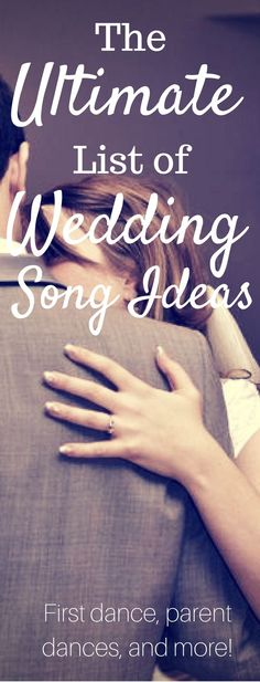 The ultimate list of wedding songs to play at your wedding - from first dance to father/daughter and mother/son songs...this list has you covered! via /clarkscondensed/