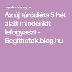 Az új túródiéta 5 hét alatt mindenkit lefogyaszt - Segithetek.blog.hu
