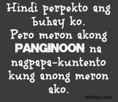 Tagalog Inspirational Quotes Collections or you. Please Share and Like it. Love Sayings, Love Quotes For Her, Best Love Quotes, Quotes For Him, Me Quotes, Christ Quotes, Wisdom Quotes, Tagalog Quotes Patama, Tagalog Quotes Hugot Funny