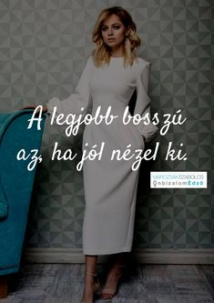 Motivational Quotes, Inspirational Quotes, Famous Quotes, Girl Boss, Dresses For Work, Positivity, Minden, Thoughts, Sayings