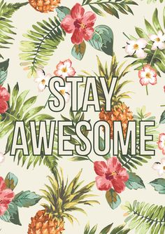 Stay Awesome // Typography Print Motivational by TheNativeState