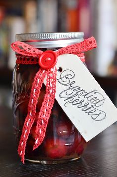Last Minute Shopping? How about DIY gifts! Here's how To Make Brandied Cherries