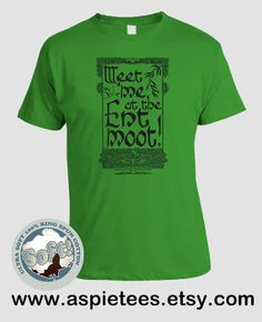 Ent Moot T-shirt, Meet me at the Ent Moot, Treebeard, LOTR, Lord of the Rings, Tolkien, Green Apple (S M L XL XXL 3XL)