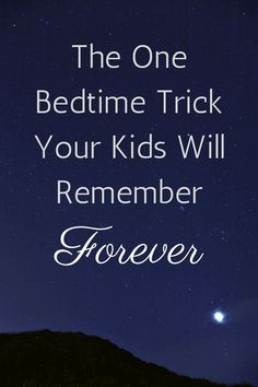 Do this one thing and your kids will actually look forward to bedtime!