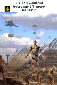 Why The Anunnaki Ancient Aliens Astronaut Theory Is Not Racist Anunnaki Ancient Aliens History Evidence Truths Aliens History, History Facts, Ancient Symbols, Ancient Aliens, Ancient Astronaut Theory, Alien Theories, Futuristic Art, Strange History, Ancient Mysteries