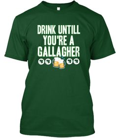 Drink Untill You're A Gallagher Deep Forest T-Shirt irish shirts,irish t shirt,irish tee shirts. Feast of Saint Patrick, Patron saint of Ireland, Shamrocks, Ireland, Irish beer, Irish whiskey, 17 March, Alcohol Carnival. irish shirt,irish shirts for kids,st patricks day shirts,st patricks day t shirts,st patricks day shirt,womens st patricks day shirts,st patrick day shirts,st patrick day t shirt,st patricks day womens shirts,funny st patrick day shirts,st patricks day mens shirts.