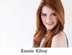 Kenzie Kilroy. Headshot. Actress, Singer, Model. Los Angeles.