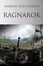 """""""Ragnarok"""" er den siste boken i Andreas Bull-Hansens store trilogi om den norrøne krigsguden Tyr, einherjenes enarmede leder."""