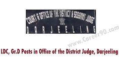 LDC, Gr.D Posts in Office of the District Judge, Darjeeling http://goo.gl/Hb6uIV #Privatejobs #Govtjobs #jobsearch