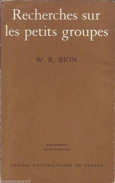 """#psychologie : Recherches Sur Les Petits Groupes - W. R. Bion. """" En tant que psychanalyste, je suis frappé par le fait que le traitement psychanalytique de l'individu et l'analyse du groupe telle qu'elle est décrite dans les pages qui suivent s'attaquent à des aspects différents du même phénomène. La combinaison des deux méthodes fournit au praticien quelque chose comme les rudiments d'une vision binoculaire. Les observations peuvent être divisées en deux catégories (...) """" W.R. BION"""