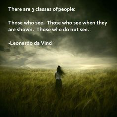 Classes of people.  Leonardo da Vinci quote