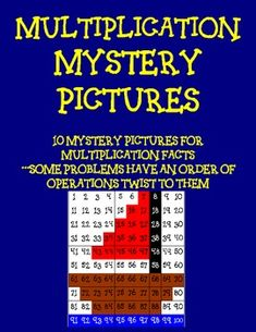 Have students uncover the hidden mystery picture once they have solved a sheet or two of multiplication facts.  Some problems have an order of oper...