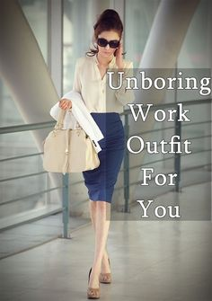 40 unboring-work-outfit-for-you...