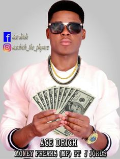 ACE DRICH popularly known as ace_drich_the_phynex_producer drops another party banger titled: MoNeY fReAkS ft J Jords, where he expressed his feelings on