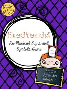 Headbands: a Musical Signs and Symbols Game for the music room. GREAT for centers, ice-breakers and sub plans! #musiced #generalmusic #elementarymusic #kodaly