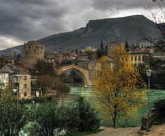 Mostar, Bosnia-- another gem of the Balkans I would like to get to