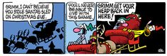 Mother Goose and Grimm ~ Mike Peters Website ~ Santa's Sleigh