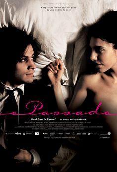 El Pasado / O Passado - Hector Babenco