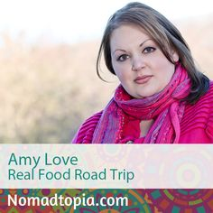 Amy and her husband made the transition from living the typical life in suburbia to organic farmers in New Hampshire to now location-independent entrepreneurs. They are currently on a two-plus-year road trip across the US and Canada with a focus on discovering great real food spots and natural beauty, connecting with their online community, and more. Tune in to hear her story at: http://www.nomadtopia.com/amylove/