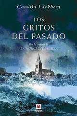 """Ficha de lectura de """"Los gritos del pasado"""" de Camilla Läckberg, realizada por Victoria Crespo."""