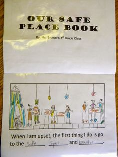 Creating a Safe Place Book to teach the routines and procedures of Becky Bailey's Conscious Discipline. - From the power of primary learning