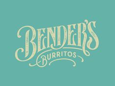 Bender's Burritos