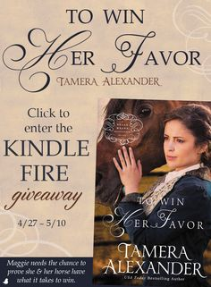 "Can Maggie prove that her mare, Bourbon Belle, can take the top purse in the inaugural Peyton Stakes, the richest race ever run in America? Find out in Tamera Alexander's new book, ""To Win Her Favor."" Tamera is celebrating the release of her new novel with a Kindle Fire giveaway and blog tour. Click for details!"
