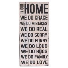 """""""In Our Home"""" Wall Sign @Lisa Phillips-Barton Phillips-Barton Phillips-Barton Finney :)  Made me think of y'all"""