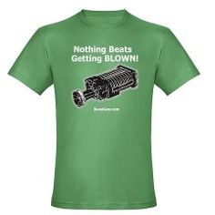 Nothing Beats Getting Blown! Men's Fitted T-Shirt> Nothing Beats Getting BLOWN! (Superchargers)> BoostGear.com
