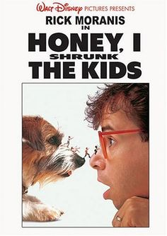 Honey I Shrunk the Kids! I LOVED this as a kid!