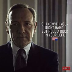 House Of Cards Quotes Awesome Don't Start A War You Know You're Going To Lose  Quotes