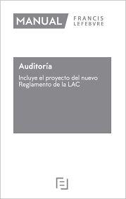 Auditoría: incluye el Proyecto del Nuevo Reglamento de la LAC /coordinadores: José A. Trigueros Pina, Antonio Duréndez Gómez-Guillamón, [et.al].. -- Madrid : Francis Lefebvre Lefebvre-El Derecho, S.A., 2020. Madrid, Law, Tourism