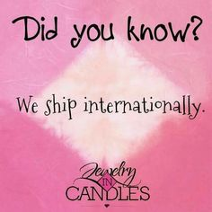 Did you know? International shipping! Candles and tarts!  https://www.jicnation.com/store/beccanovak89/