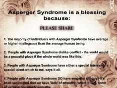 Asperger syndrome is a blessing    https://www.facebook.com/AspergerSyndromeAwareness