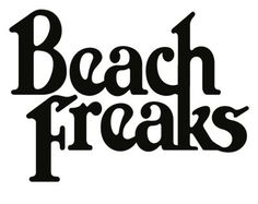 """Vintage Graphic Design wwwip: Beach Freaks · who kills graphic design - wwwip: """"Beach Freaks """" Typography Fonts, Graphic Design Typography, Lettering Design, Branding Design, Logo Design, Serif Font, Graphic Quotes, Inspiration Typographie, Brush Script"""