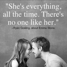 what an unbelievably precious thing to say. can someone say this to me, pls? Ryan Gosling + Emma Stone.