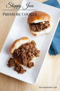 Pressure Cooker sloppy joes are an excellent weeknight family meal. A 30 minute or less meal.