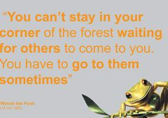How come some of the best sayings come from some of our favorite children's books?  This one from Winnie The Pooh is great.