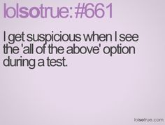 lol so true quotes | suspicious, test, pink, lolsotrue, lol so true, sotrue, quote, quotes ...