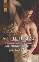 An Innocent Maid for the Duke - Ann Lethbridge (HH #139 - Oct 2017)