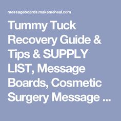Tummy Tuck Recovery Guide & Tips Tummy Tuck Surgery, Mommy Makeover, Eyes On The Prize, Cosmetic Procedures, Tummy Tucks, Body Sculpting, Body Love, Liposuction, Plastic Surgery