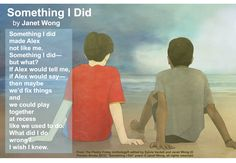 """Share this sensitive poem, """"Something I Did"""" by Janet Wong  from THE POETRY FRIDAY ANTHOLOGY® FOR K-5 edited by Sylvia Vardell and Janet Wong (Pomelo Books, 2012)"""